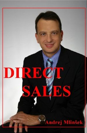 Andrej Mlinšek: Direct Sales