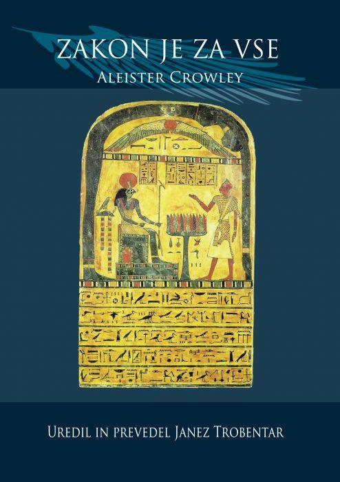 Aleister Crowley: Zakon je za vse