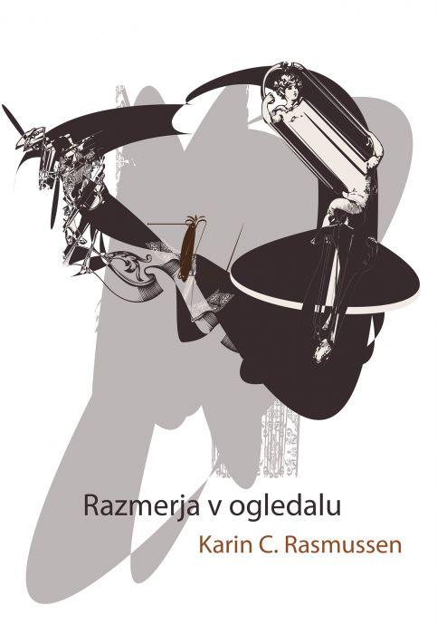 Karin C. Rasmussen: Razmerja v ogledalu