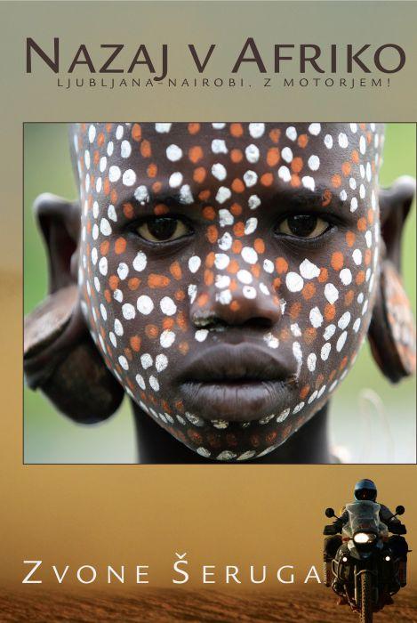 Zvone Šeruga: Nazaj v Afriko