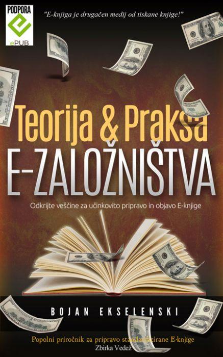 Bojan Ekselenski: Teorija & praksa e-založništva
