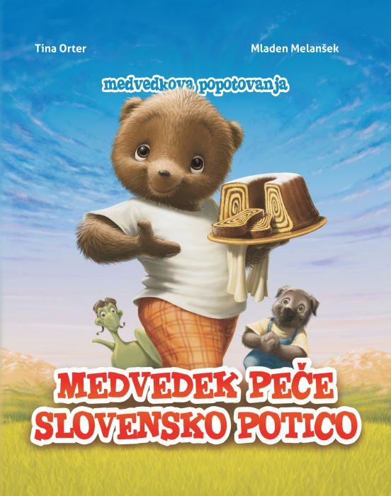 Tina Orter: Medvedek peče slovensko potico