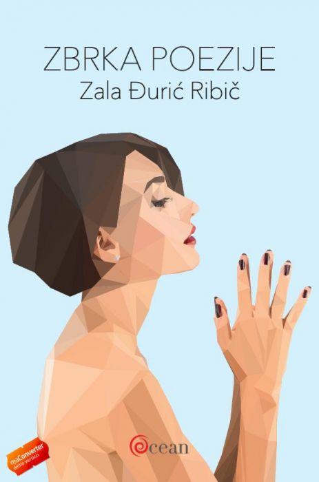 Zala Đurić Ribič: Zbrka poezije