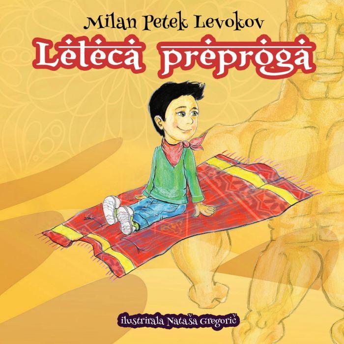 Milan Petek Levokov: Leteča preproga