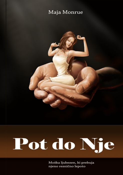 Maja Monrue: Pot do Nje