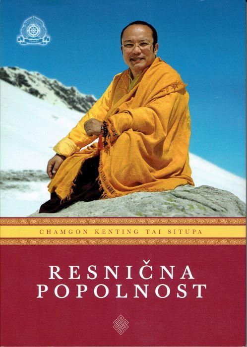 Chamgon Kenting Tai Situpa: RESNIČNA POPOLNOST