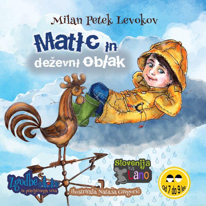 Milan Petek Levokov: Matic in deževni oblak
