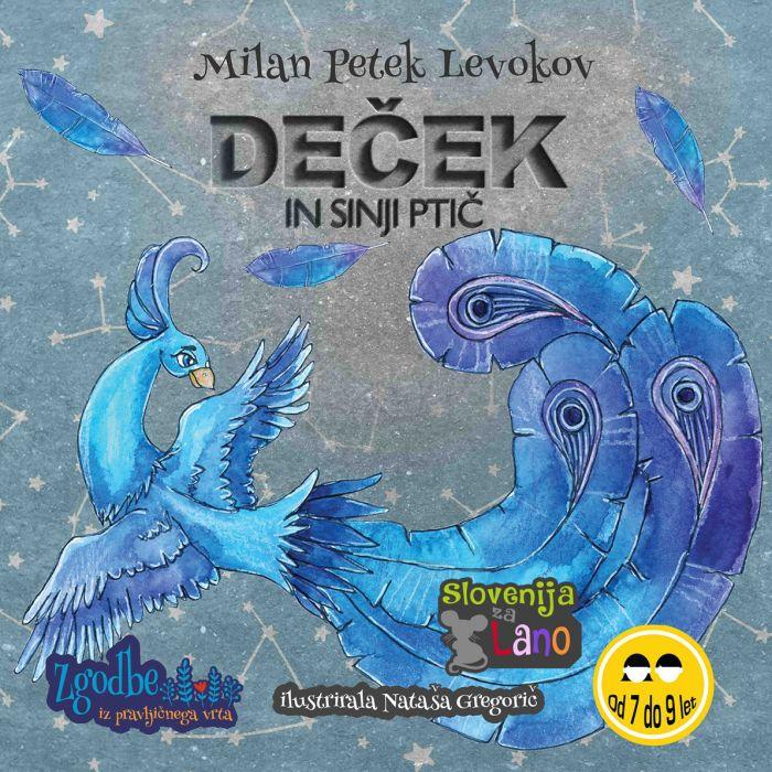 Milan Petek Levokov: Deček in Sinji ptič