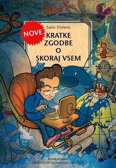 Sašo Dolenc: Nove kratke zgodbe o skoraj vsem: o možganih, idejah in ljudeh