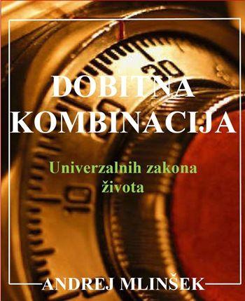Andrej Mlinšek: Dobitna kombinacija