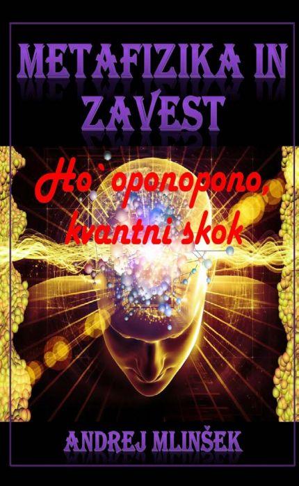 Andrej Mlinšek: Metafizika in zavest
