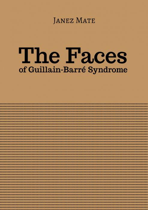 Janez Mate: The faces of Guillain-Barré syndrome