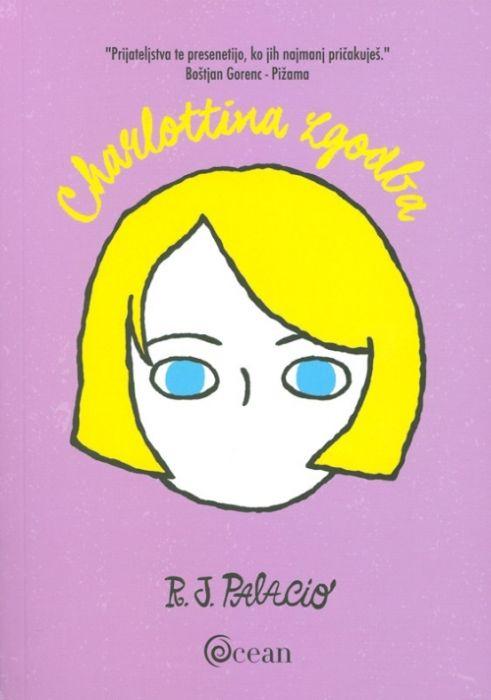 R. J. Palacio: Charlottina zgodba