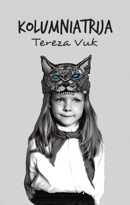 Tereza Vuk: Kolumniatrija