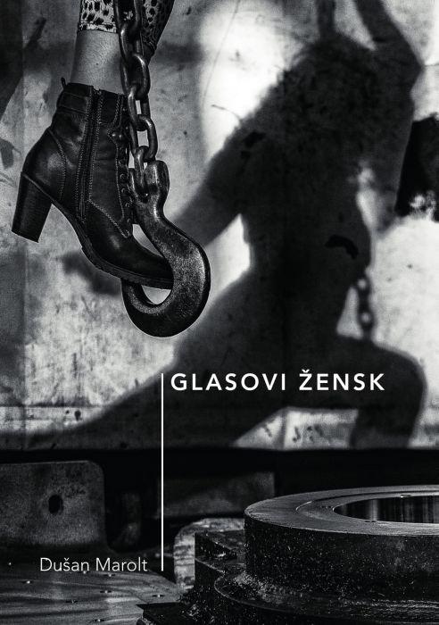 Dušan Marolt: Glasovi žensk