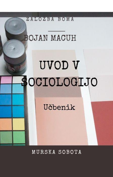 Bojan Macuh: Uvod v sociologijo