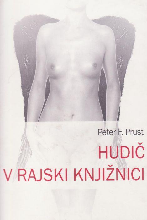 Peter F. Prust: Hudič v rajski knjižnici