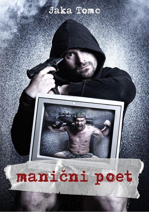 Jaka Tomc: Manični poet