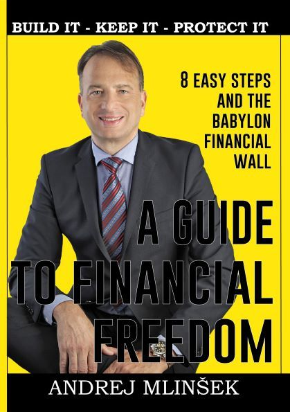 Andrej Mlinšek: A Guide to Financial Freedom