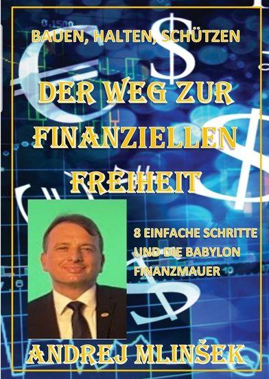 Andrej Mlinšek: Der Weg zur finanziellen Freiheit