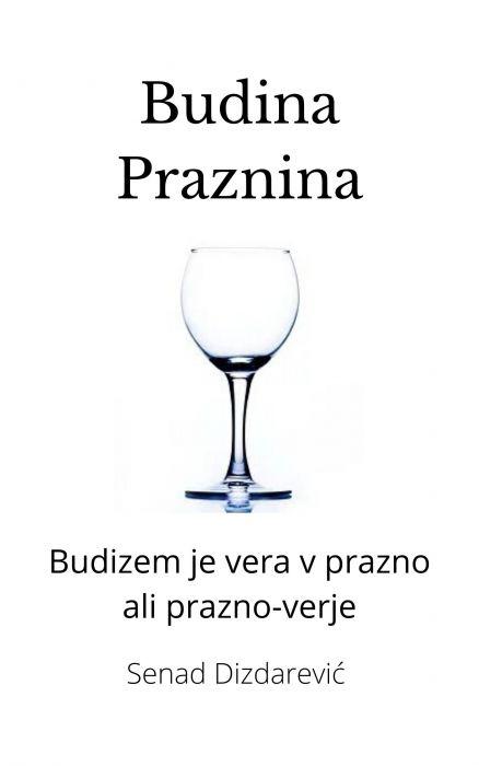 Senad Dizdarević: Budina Praznina