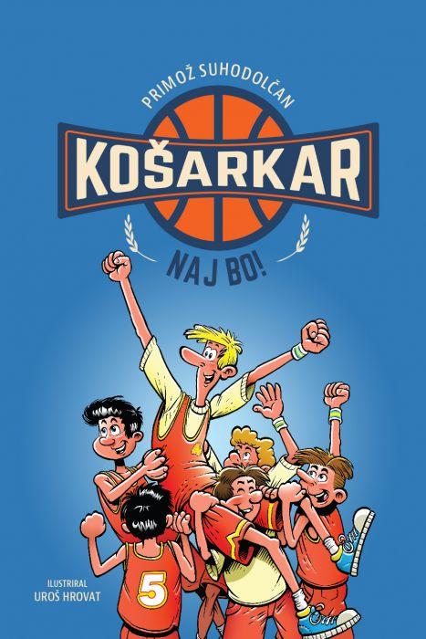 Primož Suhodolčan: Košarkar naj bo!