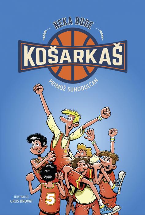 Primož Suhodolčan: Neka bude košarkaš!
