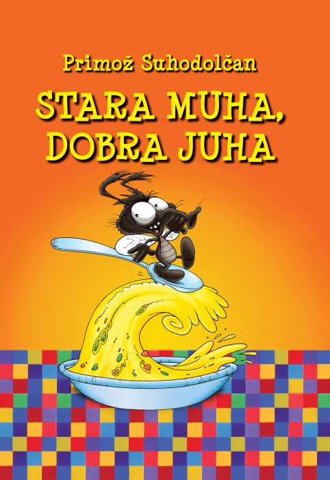 Primož Suhodolčan: Stara muha, dobra juha