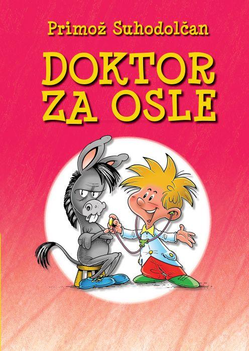 Primož Suhodolčan: Doktor za osle