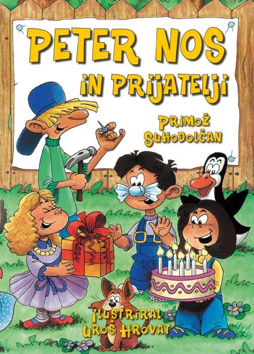 Primož Suhodolčan: Peter Nos in prijatelji