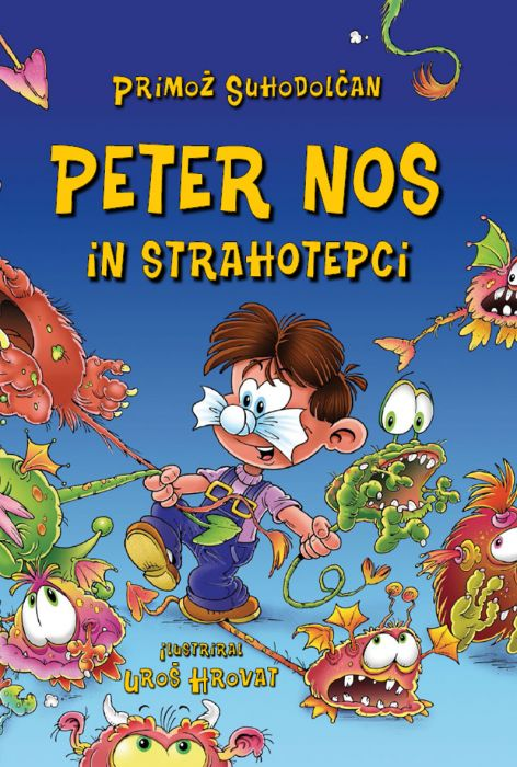 Primož Suhodolčan: Peter Nos in strahotepci