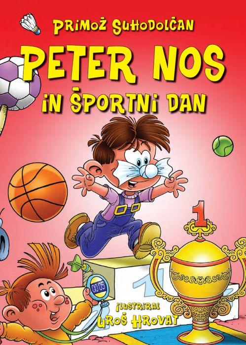 Primož Suhodolčan: Peter Nos in športni dan
