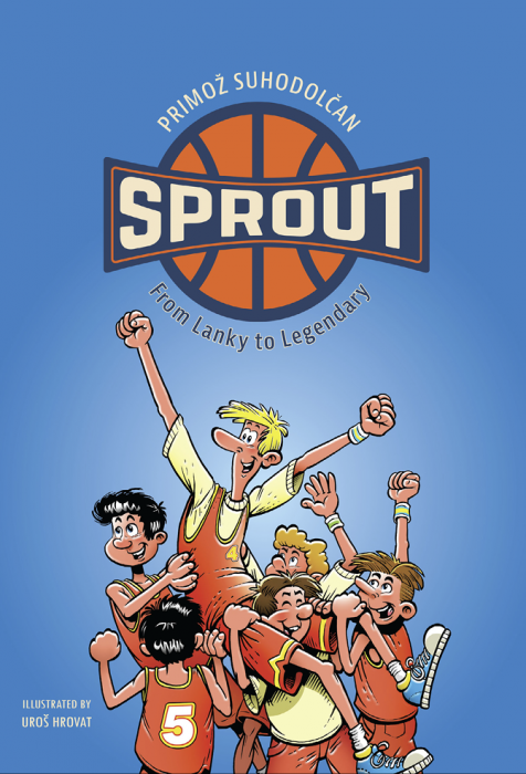 Primož Suhodolčan: Sprout - From Lanky To Legendary