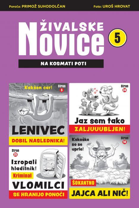 Primož Suhodolčan: Živalske novice 5 - Na kosmati poti