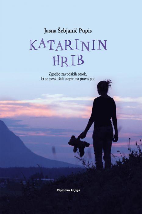 Jasna Šebjanič Pupis: KATARININ HRIB