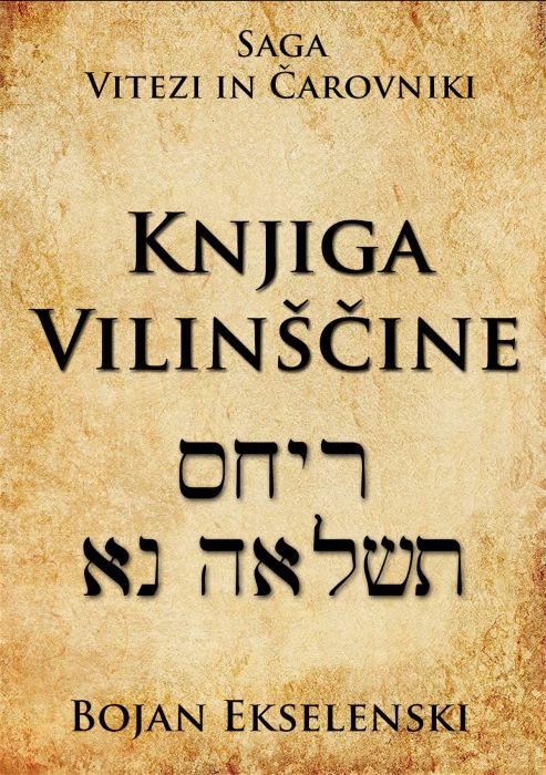 Bojan Ekselenski: Knjiga vilinščine