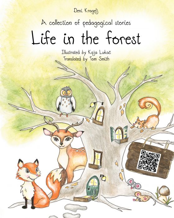 Deni Kragelj: Life in the Forest