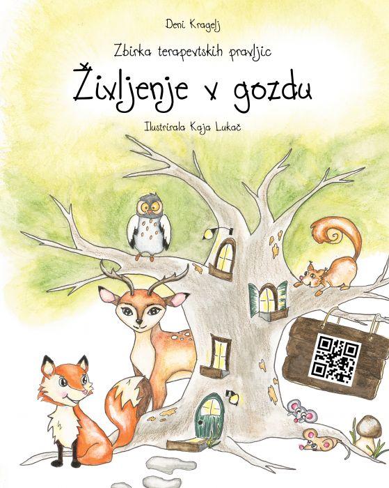 Deni Kragelj: Življenje v gozdu