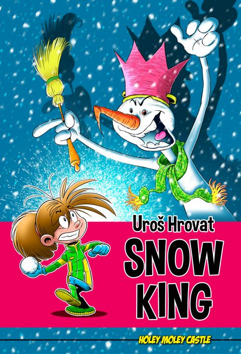 Uroš Hrovat: Snow King