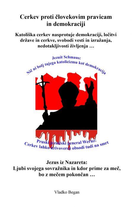 Vladko Began: Cerkev proti človekovim pravicam in demokraciji
