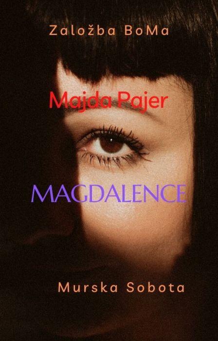 Majda Pajer: Magdalence