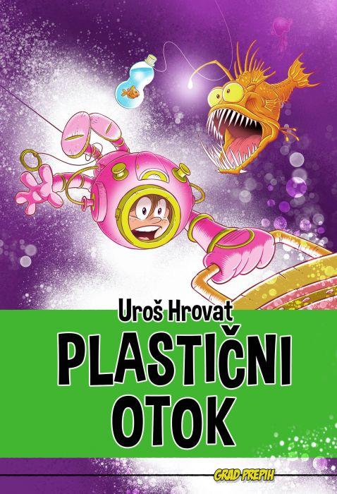 Uroš Hrovat: Plastični otok