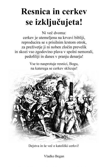 Vladko Began: Resnica in cerkev se izključujeta!