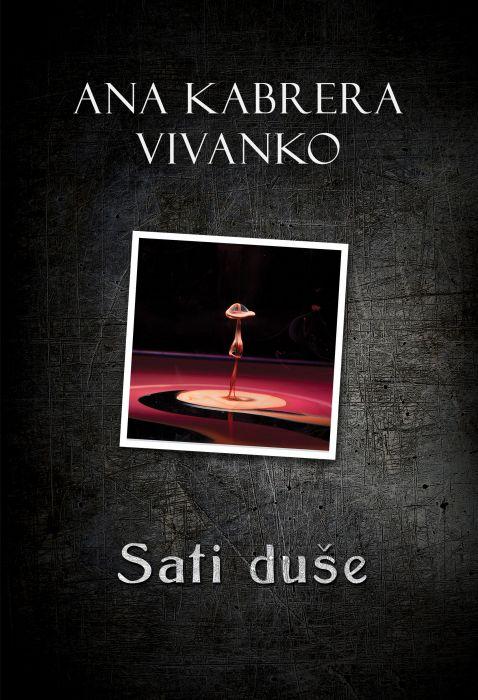 Ana Kabrera Vivanko: Sati duše